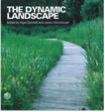 The Dynamic Lanscape